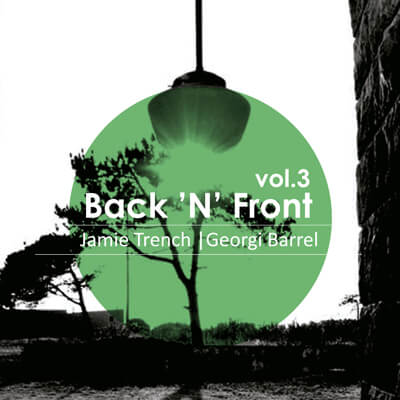 Jamie Trench | Georgi Barrel - Back'N'Front Vol.3