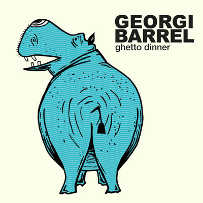 Georgi Barrel – Ghetto Dinner