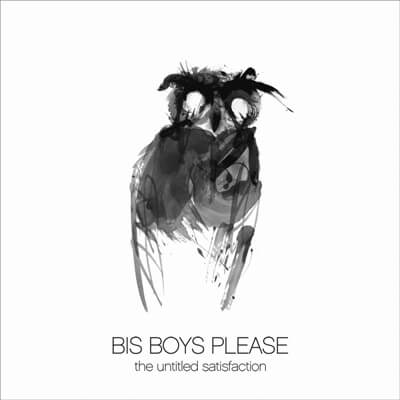 Bis Boys Please - The Untitled Satisfaction