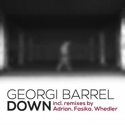 Georgi Barrel – Down