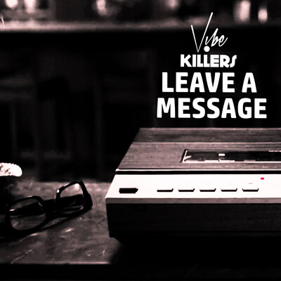 Vibe Killers - Leave a Message
