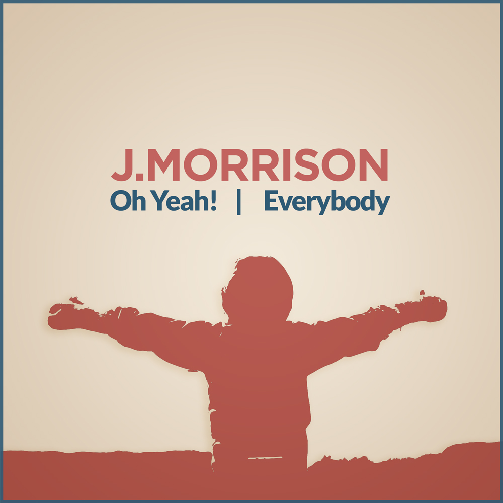 J.Morrison Oh Yeah! Everybody EP